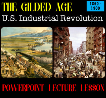 Gilded Age Industrialization & Western Frontier PowerPoint Context Lecture