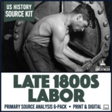 Gilded Age Labor Primary Sources Activities 6-Pack
