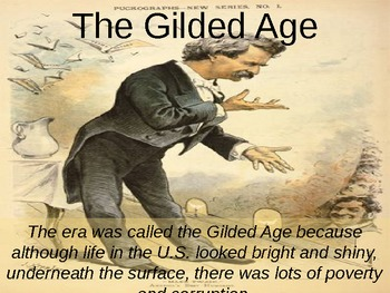 Gilded Age:  Powerpoint Presentation