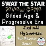 Gilded Age Progressive Era Review Game - Swat the Star - EOC Review