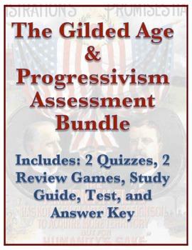 Gilded Age & Progressivism Assessment Bundle