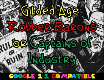Gilded Age: Robber Barons or Captains of Industry