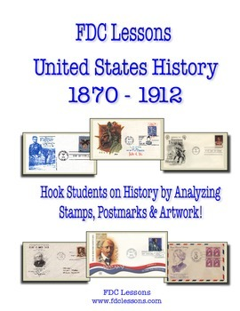 Gilded Age - T. Roosevelt Warm Up/Review Lessons Using First Day Covers