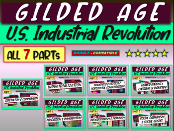 Gilded Age (U.S. Industrial Revolution) ALL 7 PARTS of epi