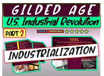 Gilded Age (U.S. Industrial Revolution) PART 2 of epic 176