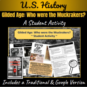 Gilded Age: Who were the Muckrakers of the Gilded Age? Student Activity