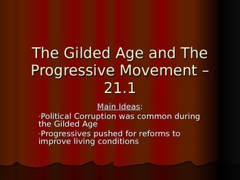 Gilded Age and Progressive Era powerpoint and overview