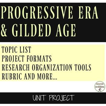 Progressive Era and Gilded Age Unit Project for the Progressive Era
