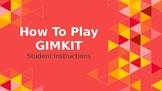 Gimkit Student Instructions Presentation