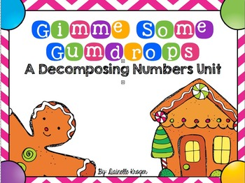 Gimmie Some Gumdrops: Decomposing Numbers Practice