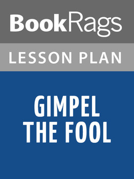 Gimpel the Fool Lesson Plans