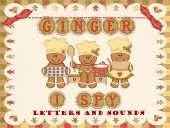 I-Spy Ginger Letters and Sounds-Differentiated and Aligned to Common Core