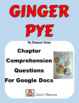 Ginger Pye Comprehension Questions