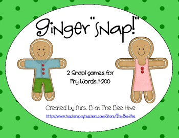 "Ginger""Snap!"": Two Snap! Games For Fry Sight Words 1-200"