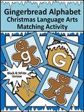 Gingerbread Activities: Gingerbread Man Alphabet ELA Activities Packet - BW