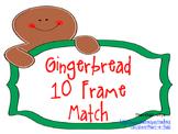 Gingerbread 10 Frame Match