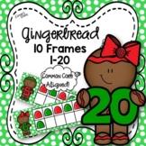 Gingerbread 10 Frames 1-20
