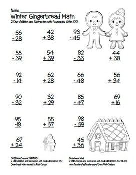 Gingerbread 2 Digit Subtraction & Addition Regrouping Common Core! (black line)