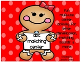 Gingerbread ABC letter ID, sound & match center! CC Aligne