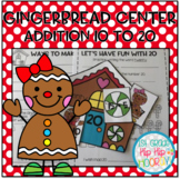 Gingerbread Addition Center 10 to 20!