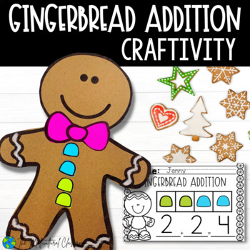 Gingerbread Addition Craftivity