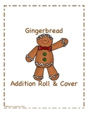 Gingerbread Addition Roll and Cover