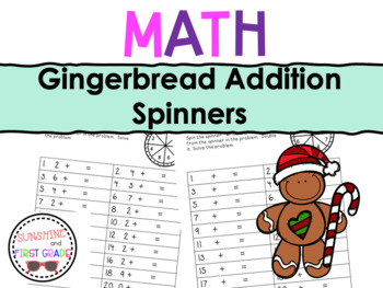 Gingerbread Addition Spinners