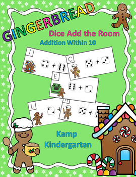 Gingerbread Addition Within 10 Dice Add the Room