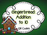 Gingerbread Addition to 10: QR Codes