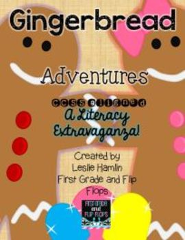 Gingerbread Adventures: A Literacy Extravaganza (CCSS Aligned)