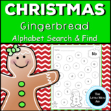 Gingerbread Alphabet | Christmas Letter Practice | Letter Recognition Activity