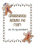 Around the Room - sh, th, ng (Gingerbread)