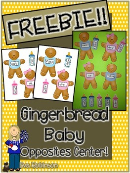 Gingerbread Baby FREEBIE- Opposites Center