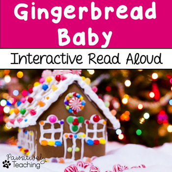Gingerbread Baby Interactive Read Aloud