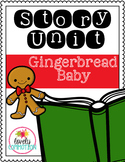 Gingerbread Baby Story Unit