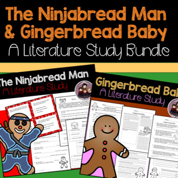 Gingerbread Baby and The Ninjabread Man: Literature Study Bundle