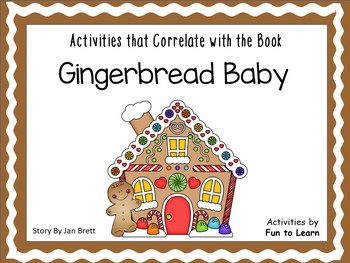 Gingerbread Baby ~ by Jan Brett - 31 pgs Common Core Activities