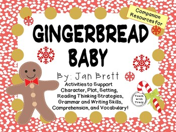 Gingerbread Baby by Jan Brett:  A Complete Literature Study!