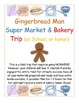 "Gingerbread  Bakery Trip (an ""At School or Home"" Simulated Field Trip!)"