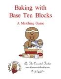 Gingerbread Baking With Base Ten Blocks