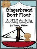 Gingerbread Boat Float A STEM Activity