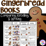 Gingerbread Book Comparison, Retelling, and Writing Study