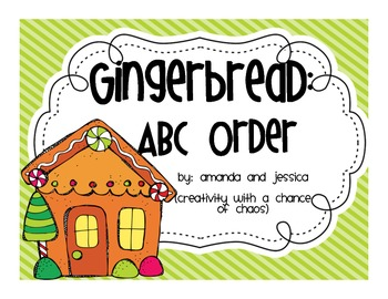 ABC Order: Gingerbread Man