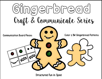 Gingerbread Boy/Girl Craft & Communicate Series
