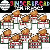 Gingerbread Boy Ten Frames Clip Art {Gingerbread Clip Art}