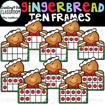Gingerbread Boy Ten Frames Clip Art {Gingerbread Clip Art}