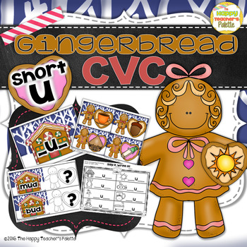 Gingerbread CVC Center ~Short U~