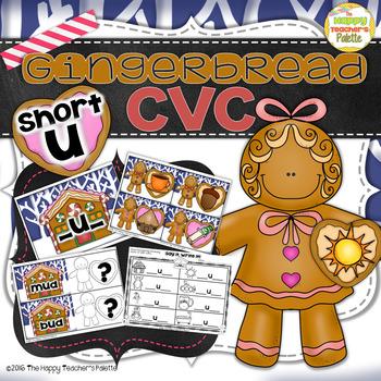 Gingerbread CVC Center ~Short U~
