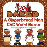 Gingerbread Man Activities: CVC Words