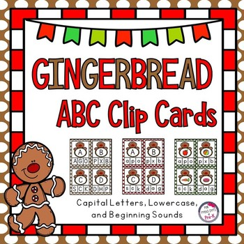 Gingerbread Capital / Lowercase Letter and Beginning Sounds ABC Clip Cards